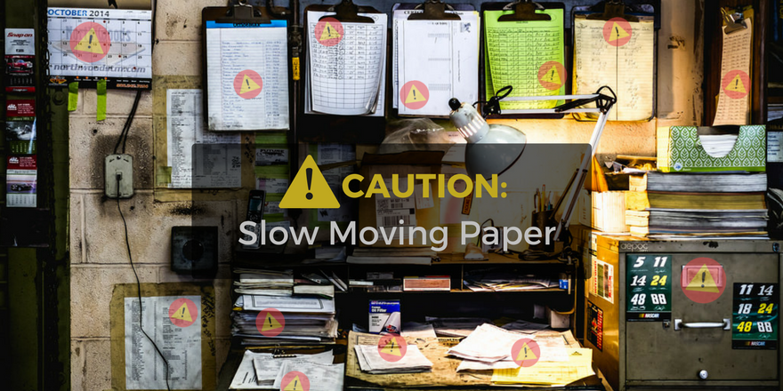 Paper Work Orders Slow You Down!