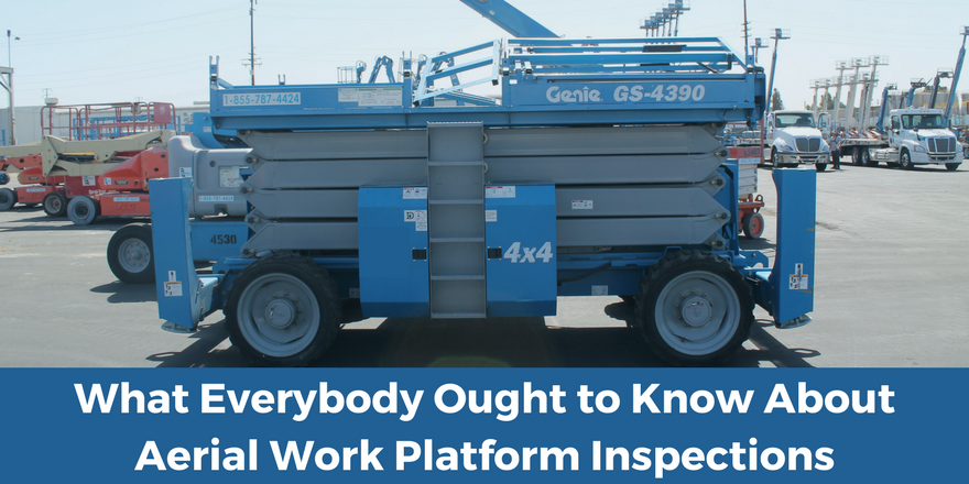 What Everybody Ought to Know About Aerial Work Platform Inspections