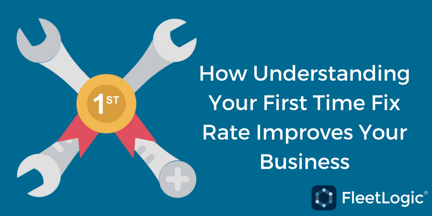 [Webinar] How Understanding Your First Time Fix Rate Improves Your Business